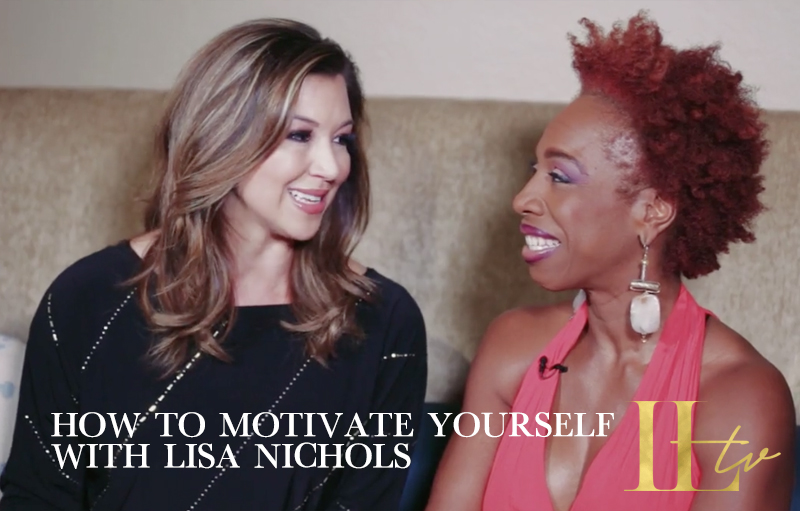 Part One: How to Motivate Yourself with Lisa Nichols