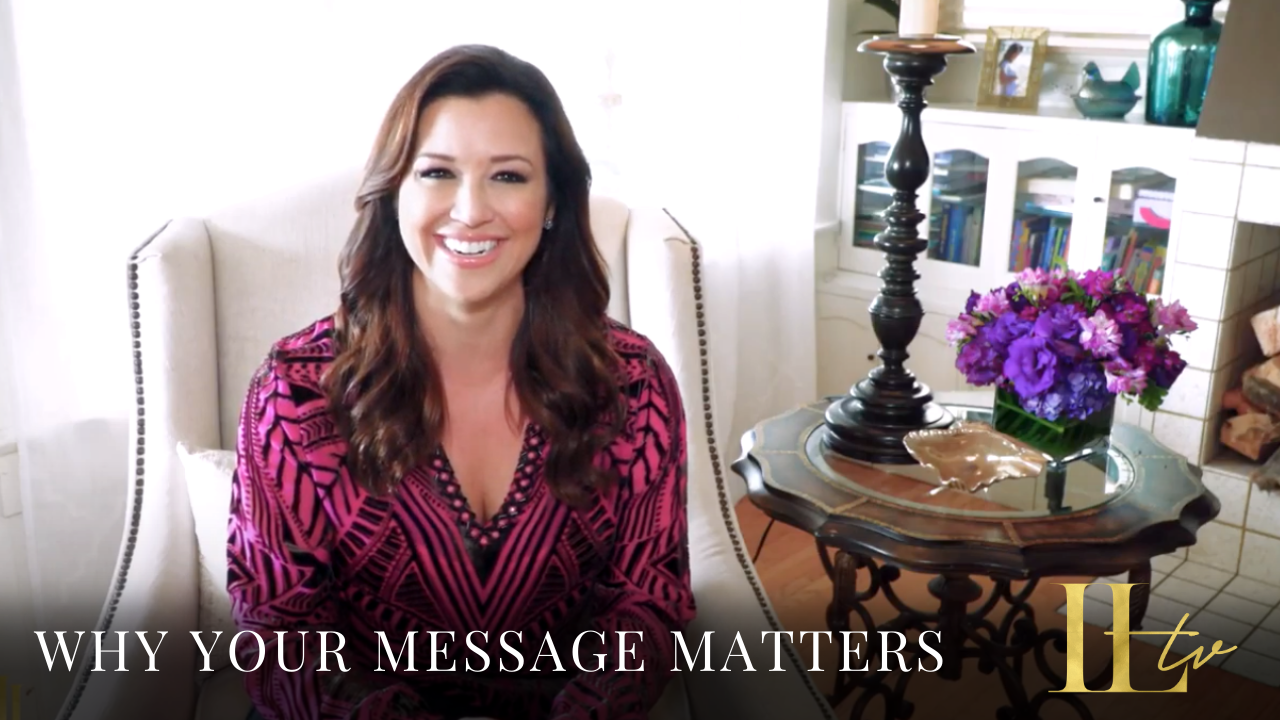 Why Your Message Matters