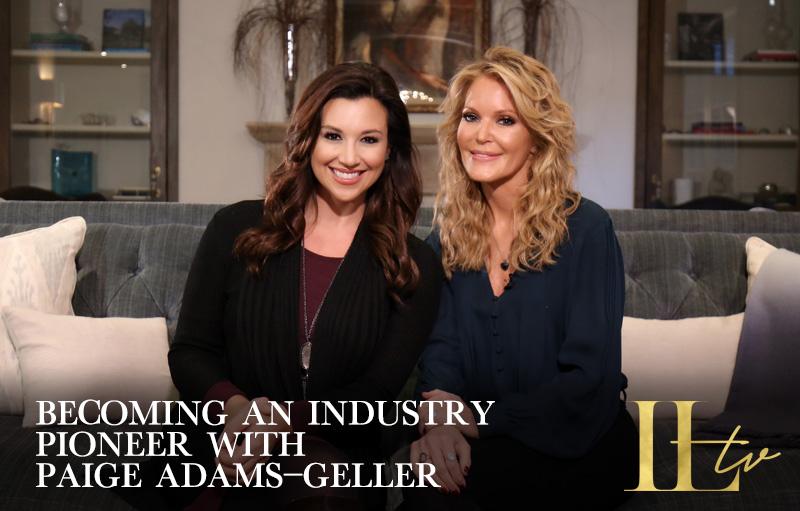 Becoming an Industry Pioneer with Paige Adams-Geller