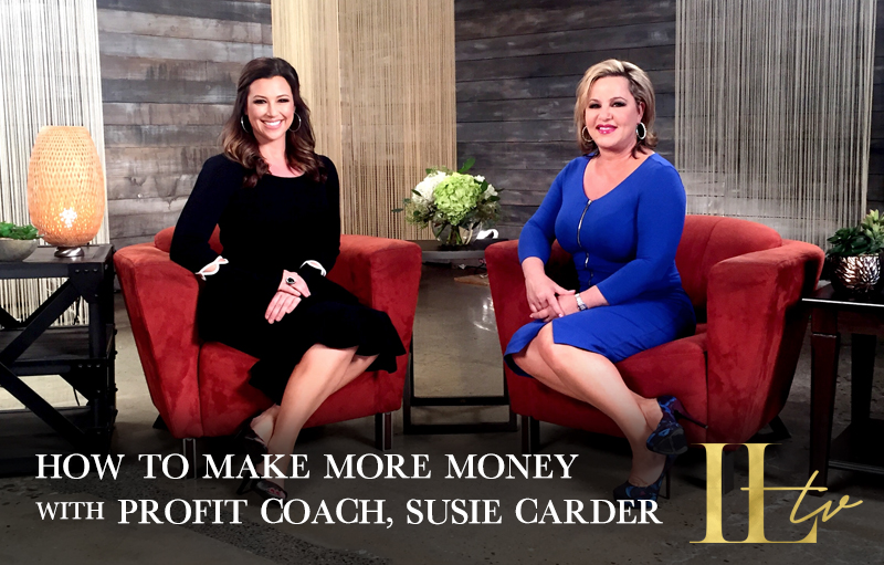 How to Make More Money with Profit Coach, Susie Carder