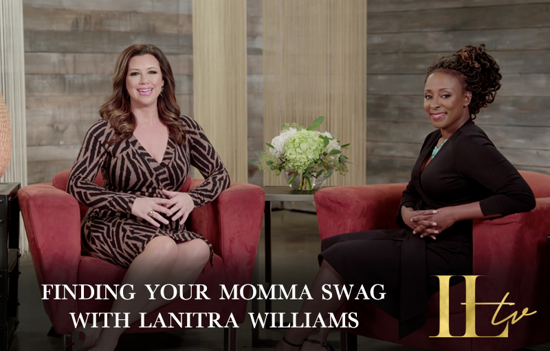 Finding Your Momma Swag with Lanitra Williams