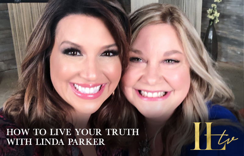 How to live your truth with Linda Parker