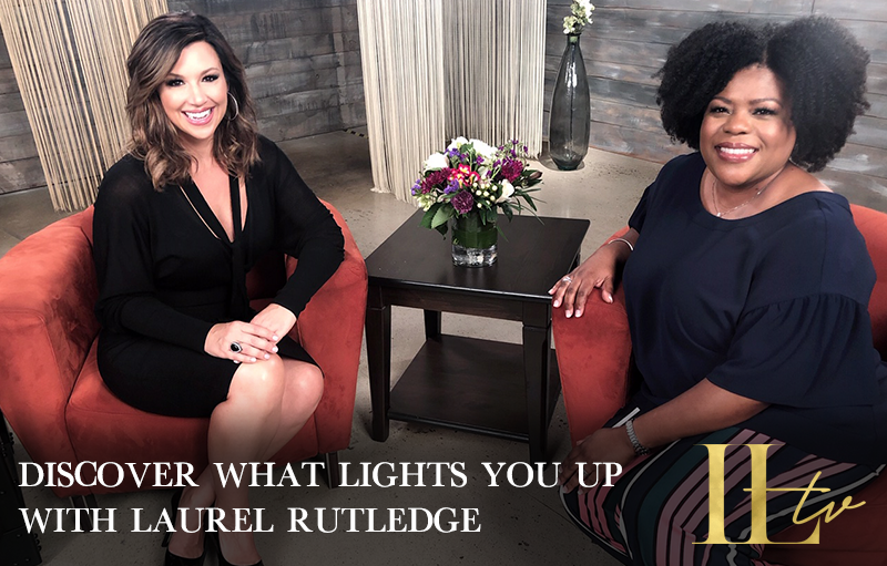 Read more about the article Laurel Rutledge On Discovering What Lights You Up