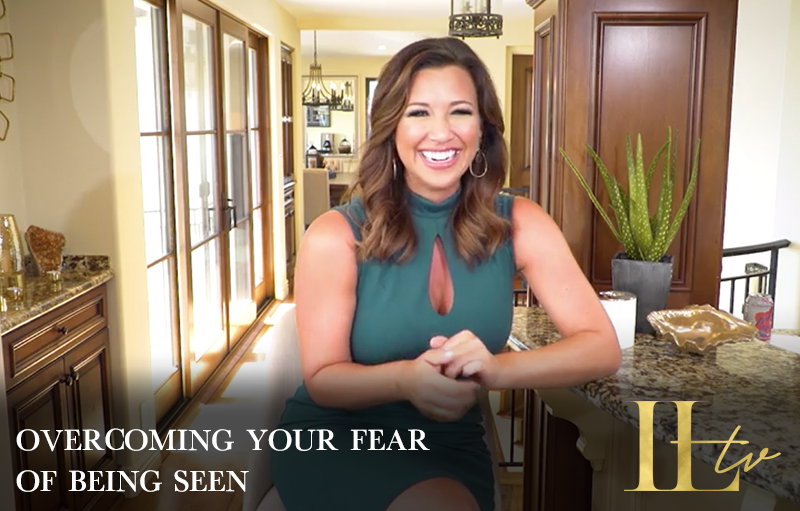 How to Overcome the Fear of Being Seen