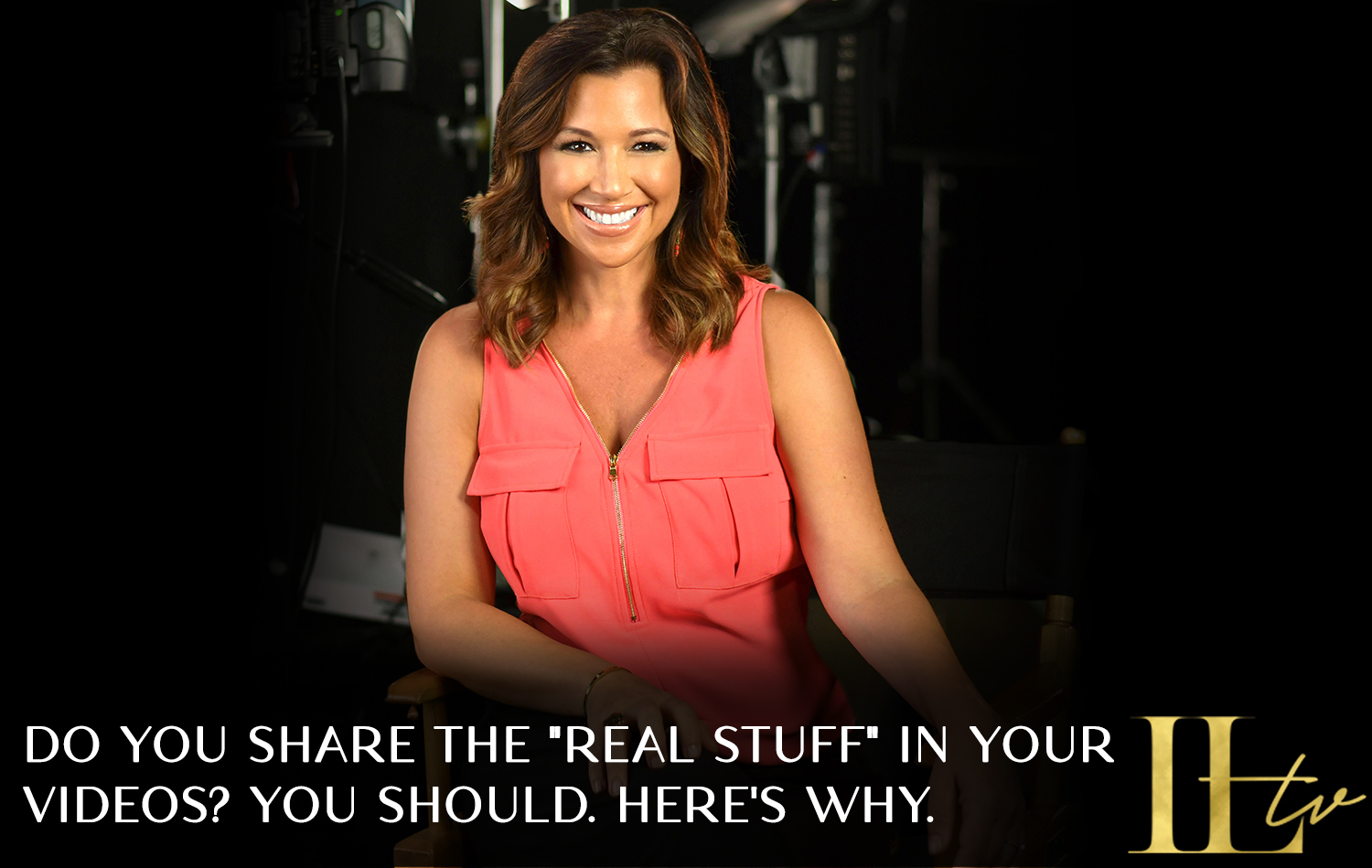 """Do you share """"the real stuff"""" in your videos? You should. Here's why."""