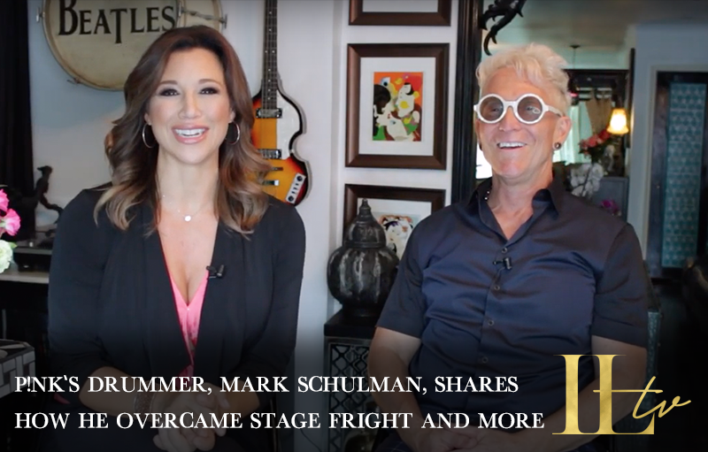 [NEW ILTV] P!nk's drummer, Mark Schulman, shares how he overcame stage fright and more