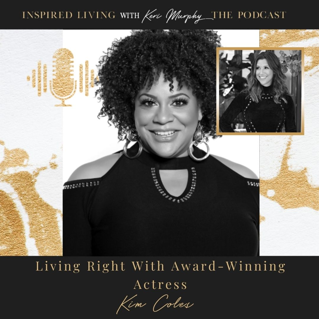 Living Right With Award-Winning Actress, Kim Coles