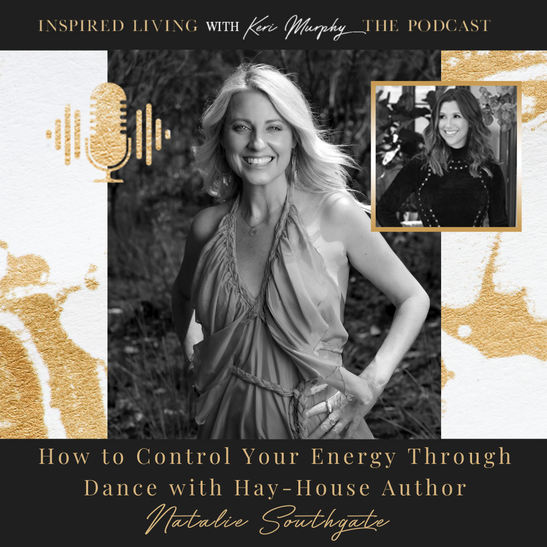 How To Control Your Energy Through Dance With Natalie Southgate