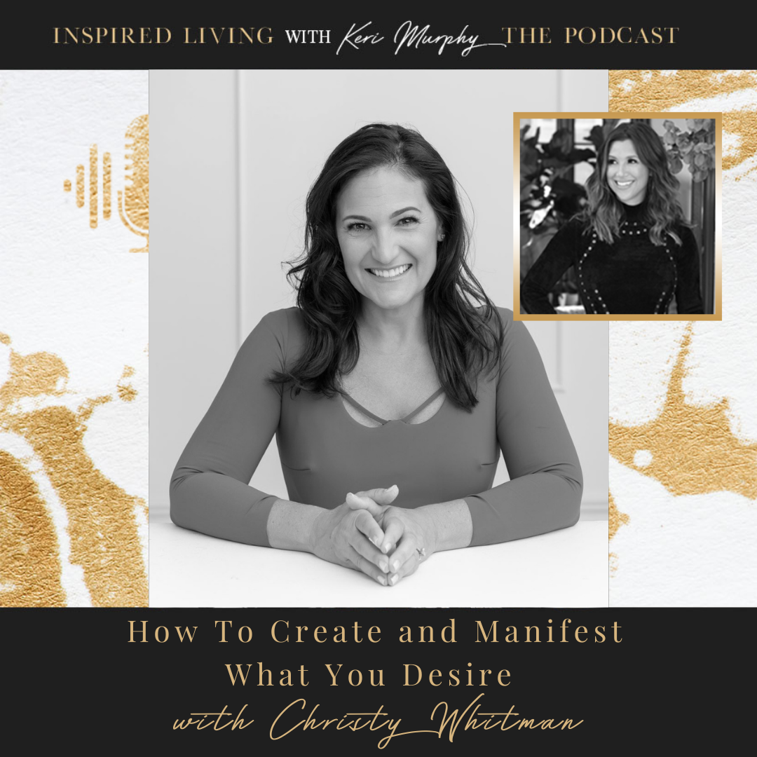 How To Create And Manifest What You Desire With Christy Whitman