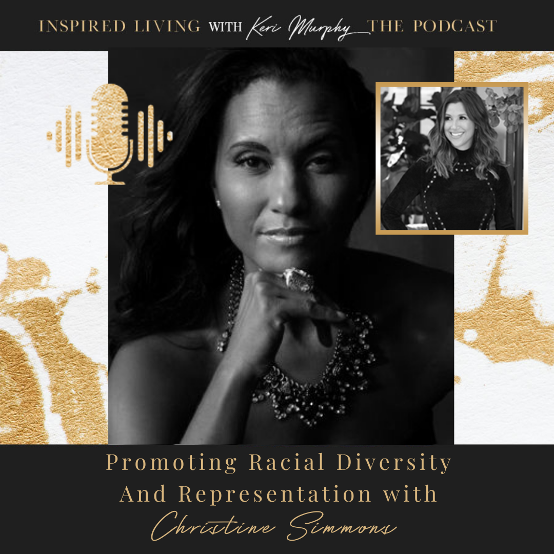 Christine Simmons On Promoting Racial Diversity And Representation