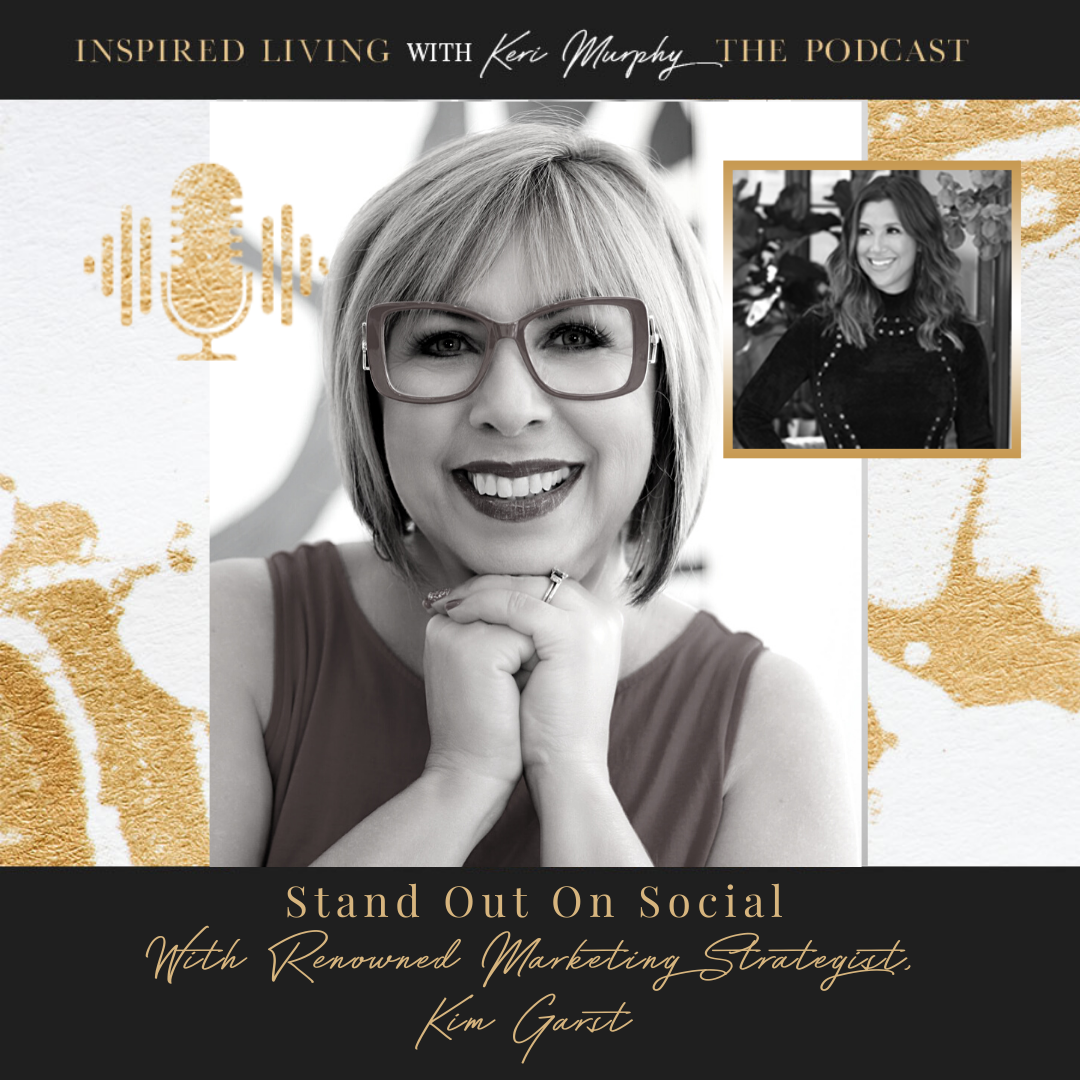 Stand Out On Social With Renowned Marketing Strategist, Kim Garst