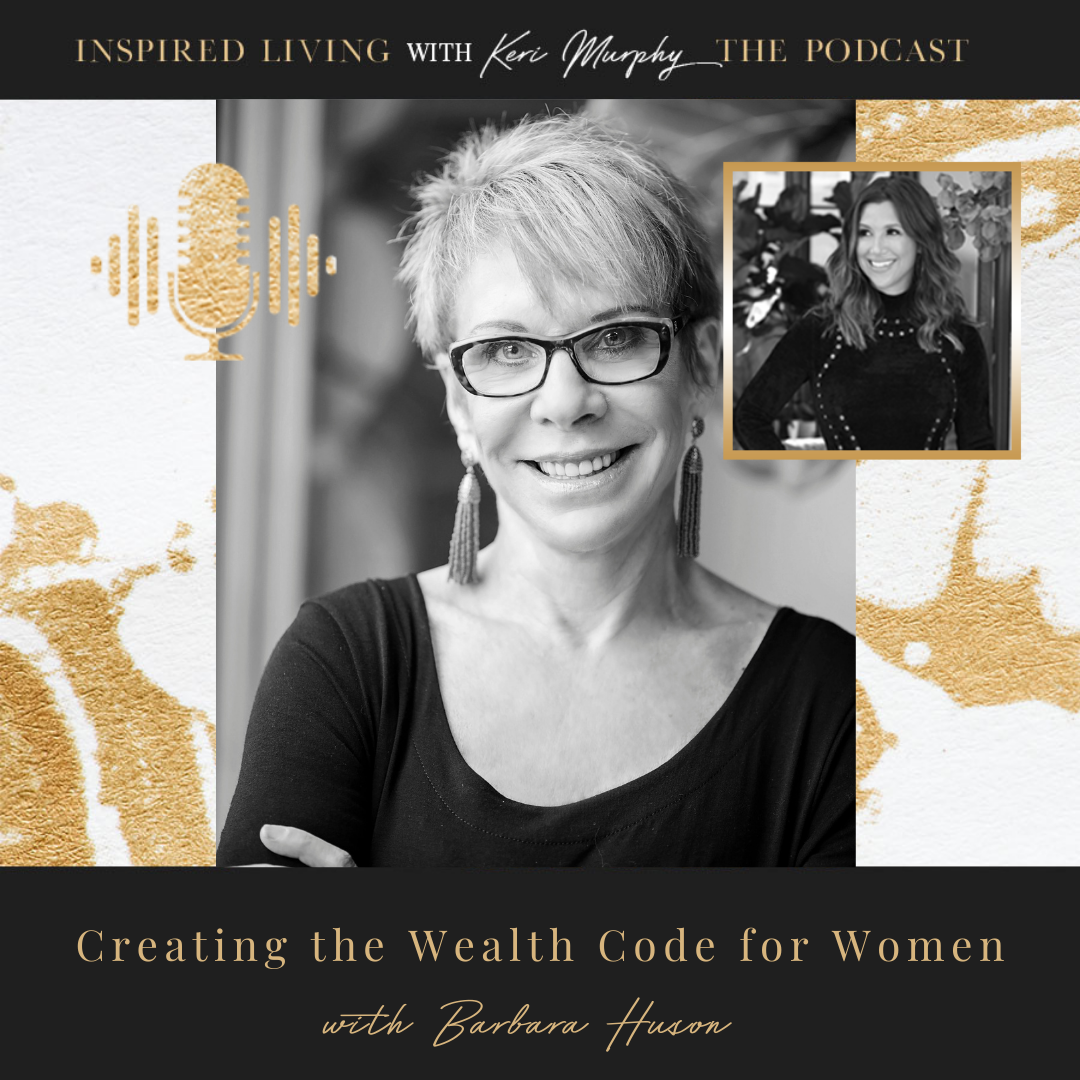 Creating the Wealth Code for Women with Barbara Huson