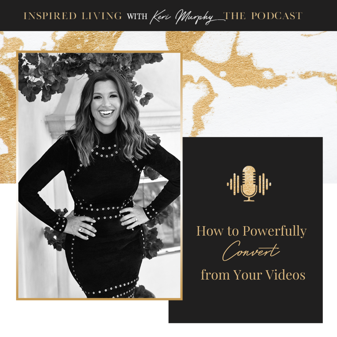 How to Powerfully Convert from Your Videos
