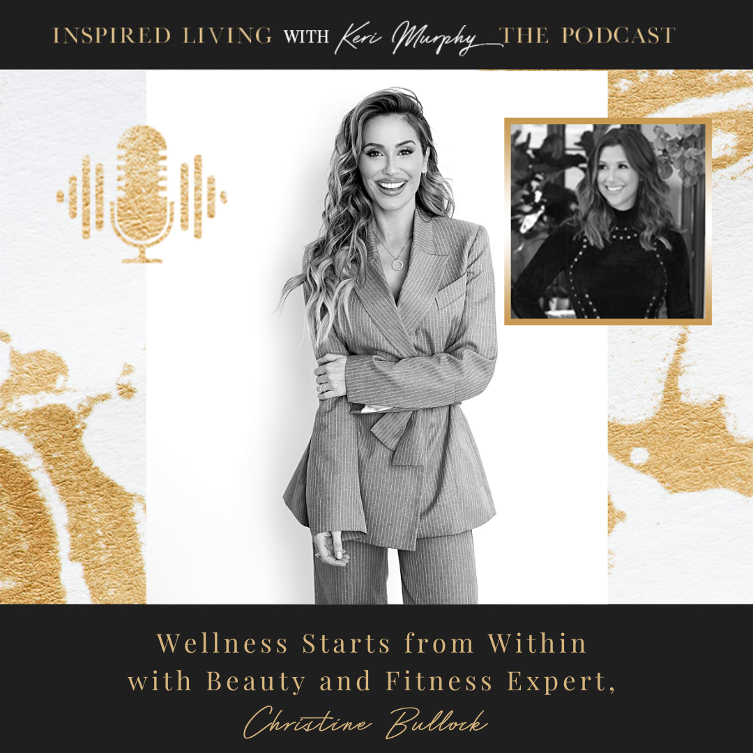 Wellness Starts Within with Fitness and Beauty Icon, Christine Bullock