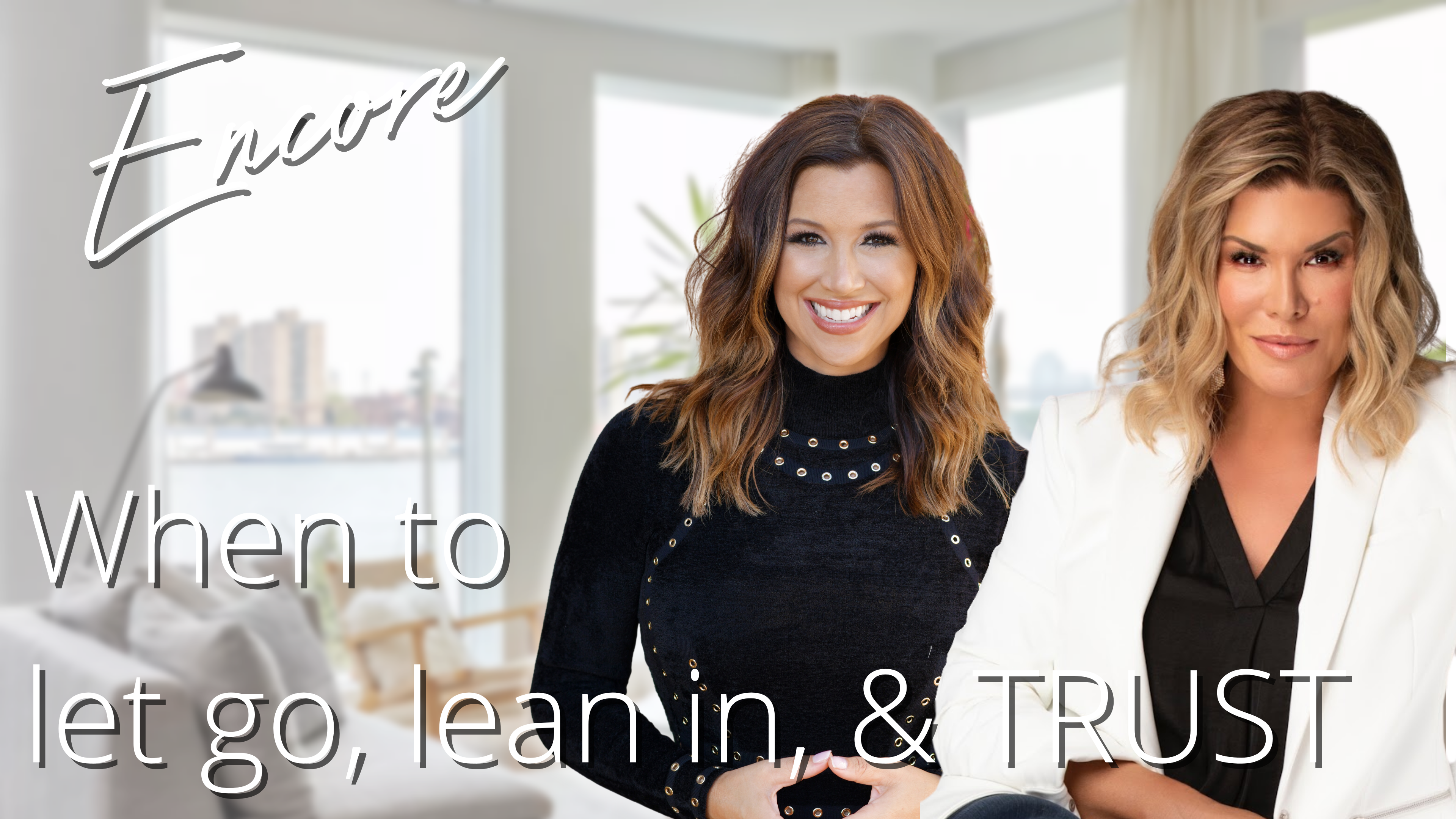 Read more about the article ENCORE EPISODE: When To Let Go, Lean In and TRUST with Ali Brown